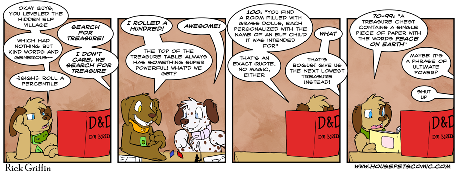 Housepets! feels all of your pain, GMs. All of it.
