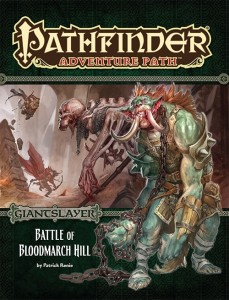 Pathfinder Adventure Path #91: Battle of Bloodmarch Hill (Giantslayer 1 of 6) (PFRPG)