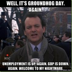 Phil (Bill Murray) in Groundhog Day, Columbia Pictures, 1993.