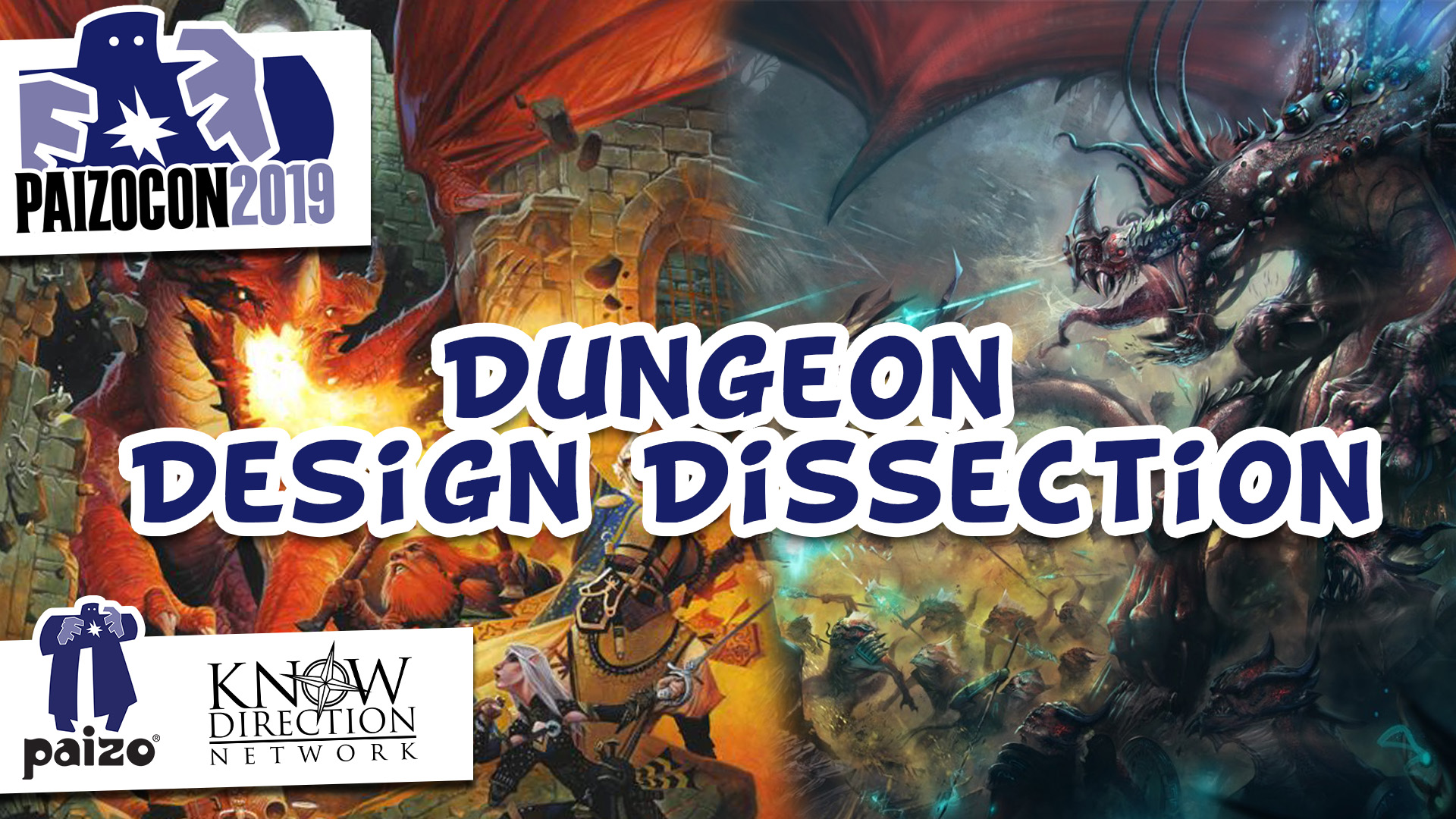 PaizoCon 2019 - Dungeon Design Dissection