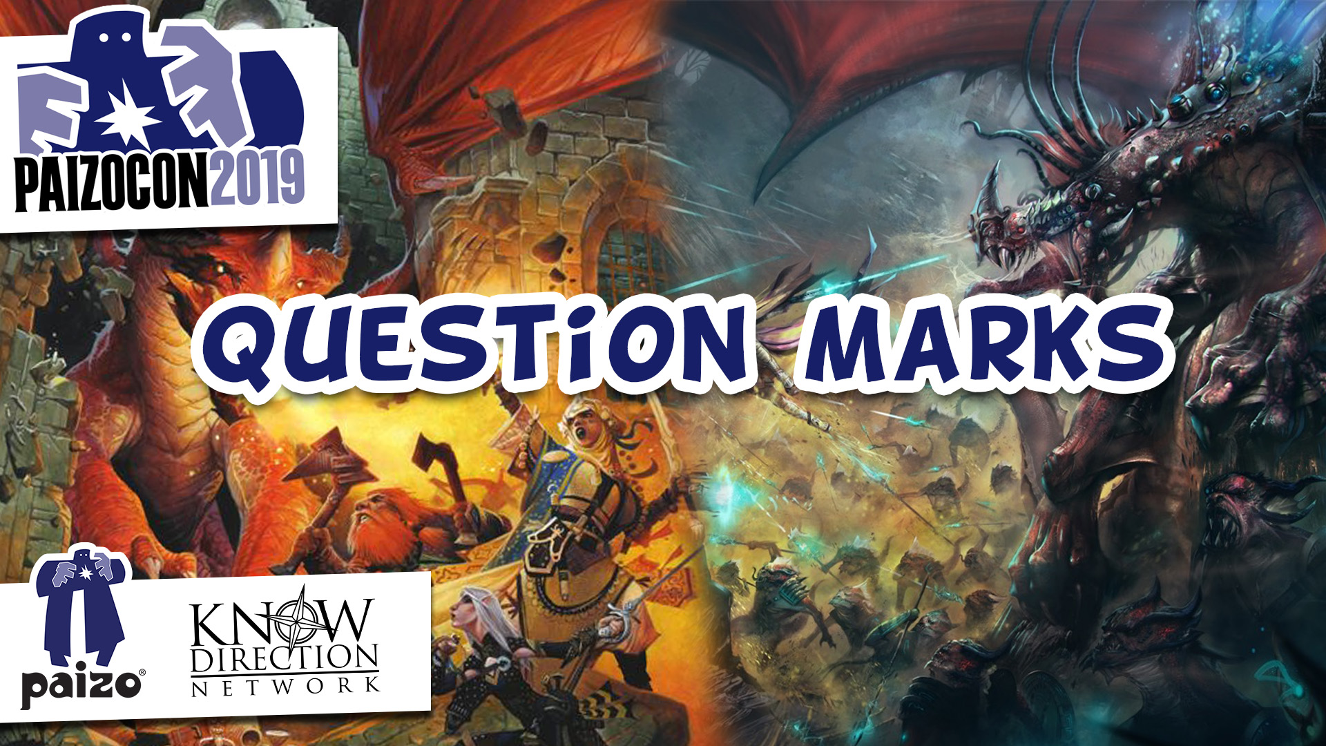PaizoCon 2019: Question Marks