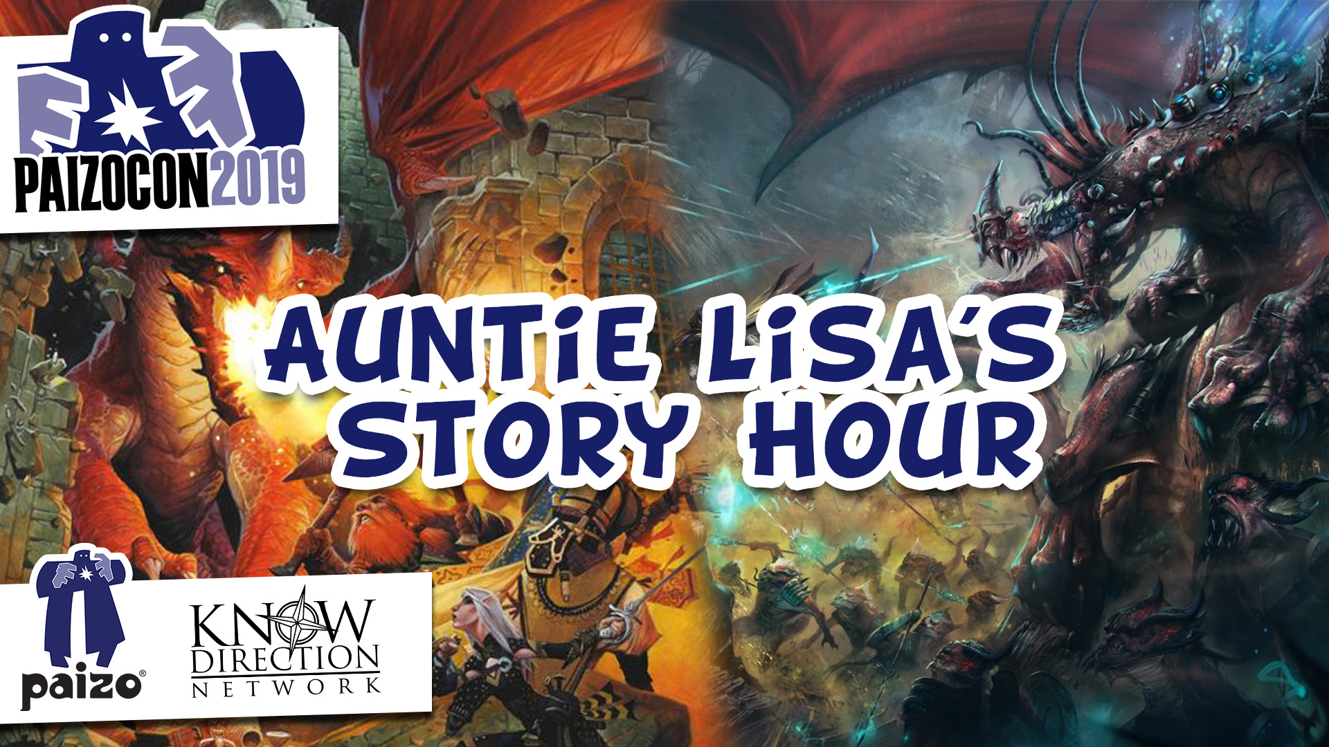 PaizoCon 2019: Auntie Lisa's Story Hour