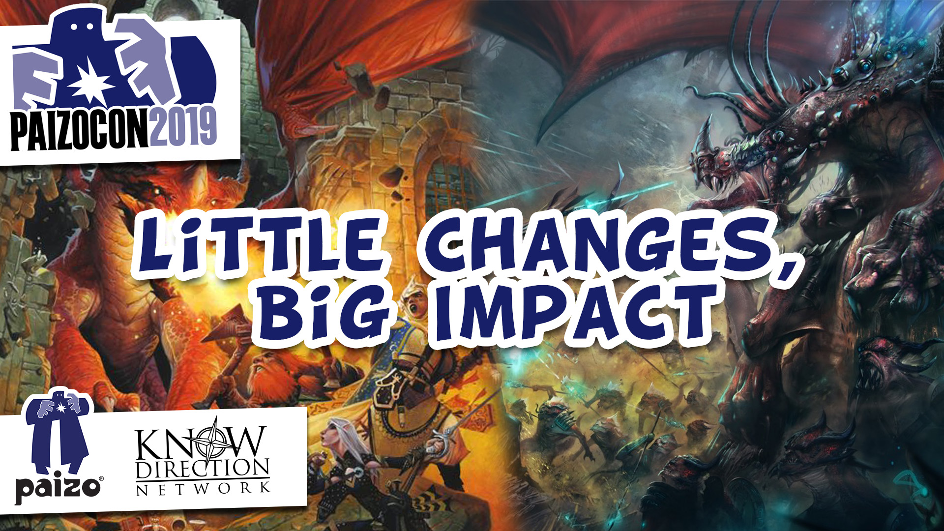 PaizoCon 2019: Little Changes, Big Impact