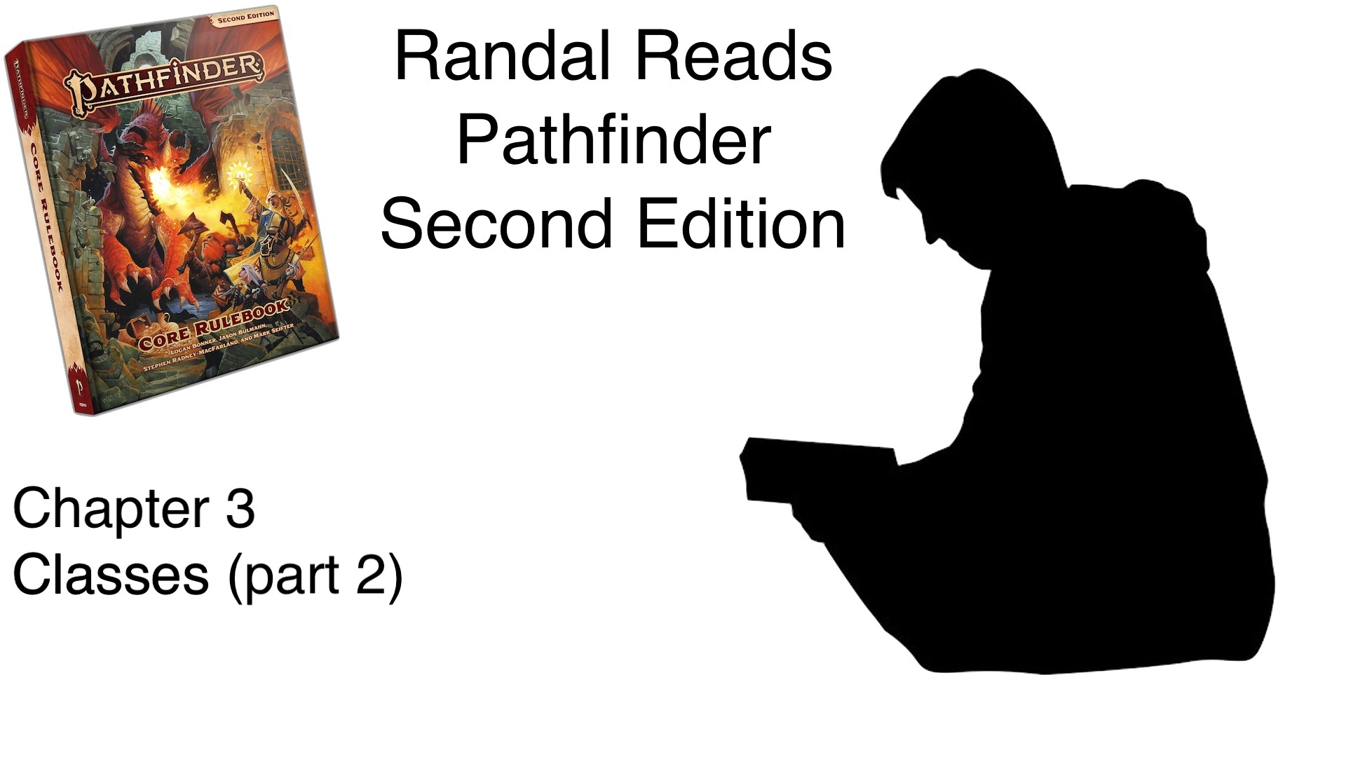 Randal Reads Pathfinder 2e: Ch 3 – Classes (part 1) | Know