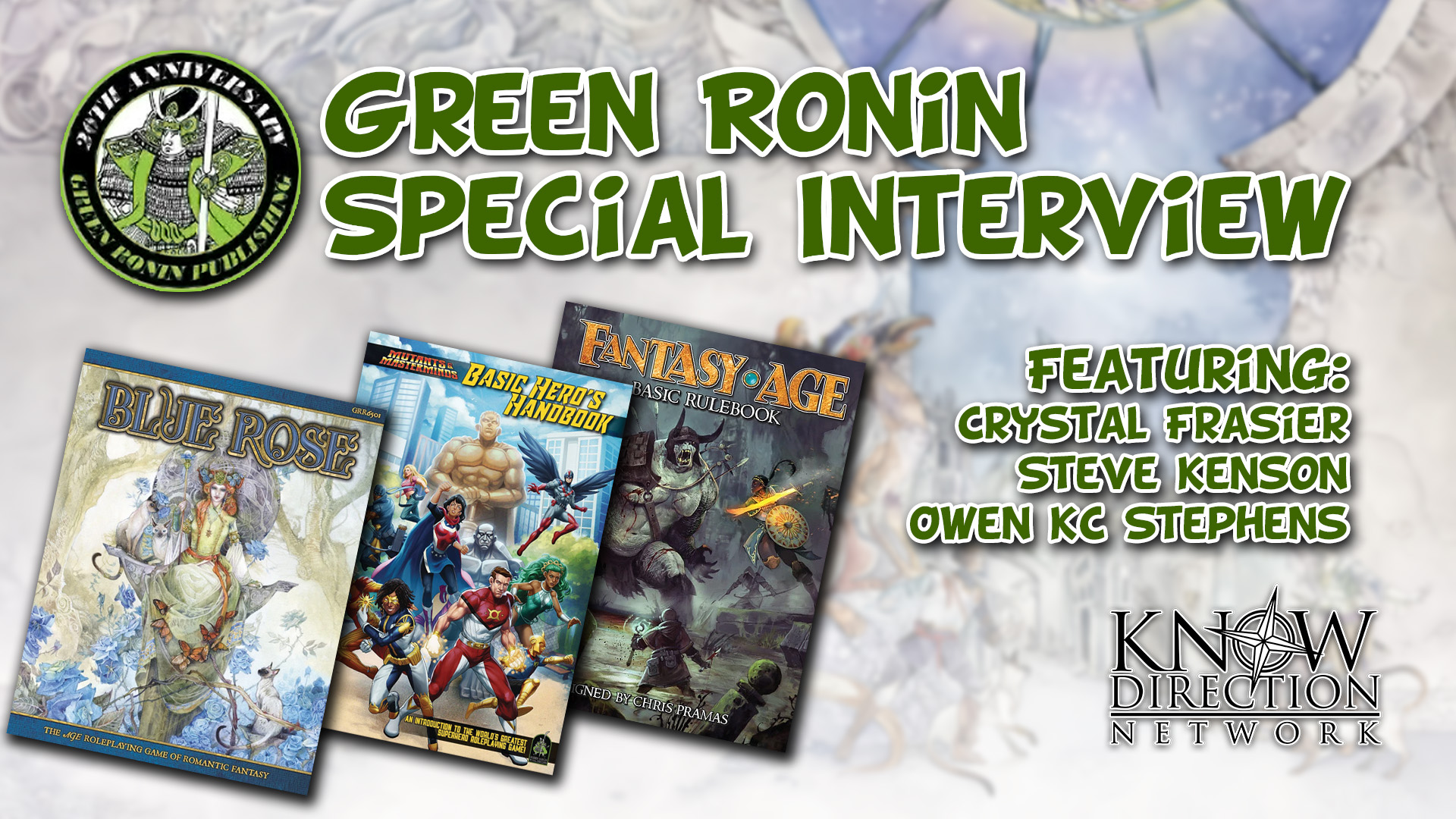 Green Ronin Special Interview with Steve Kenson, Crystal Frasier, and Owen KC Stephens